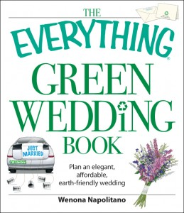 The Everything Green Wedding Book by Wenona Napolitano