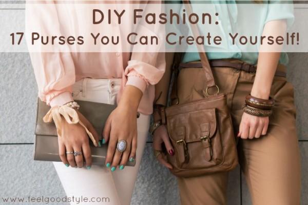 DIY Fashion: 17 Purses You Can Create Yourself!