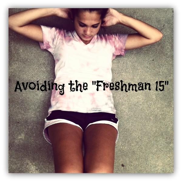 avoiding the freshman 15