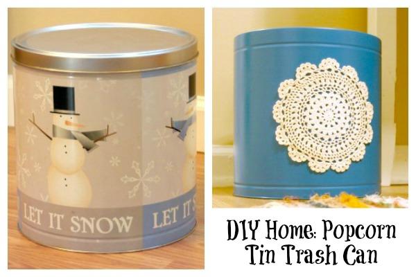 DIY Home: Popcorn Tin Trash Can