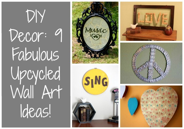 DIY Decor: 9 Fabulous Upcycled Wall Art Ideas!
