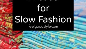 A Case for Slow Fashion