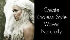 Khalessistylewaves