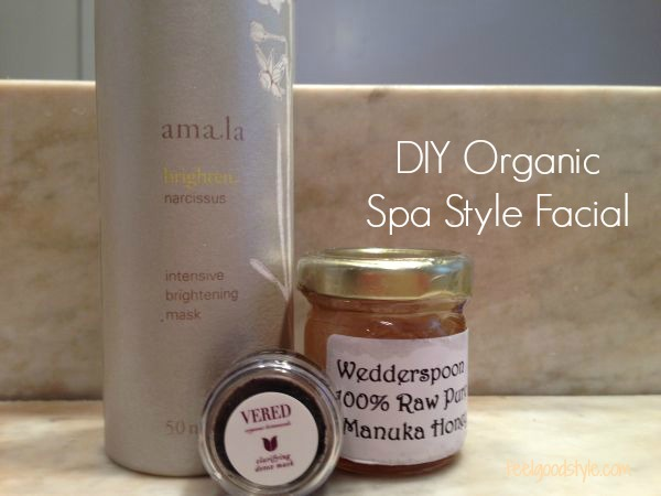 DIY Facial with organic products
