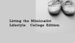 Minimalist College Life