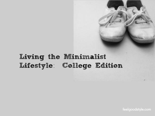 Minimalism in College