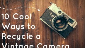 10-cool-ways-to-recycle-a-vintage-camera
