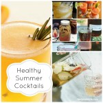 Healthy Cocktails for Summer