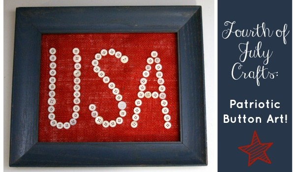 fourth-of-july-crafts-patriotic-button-art