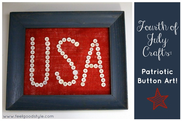 Fourth of July Crafts: Patriotic Button Art!