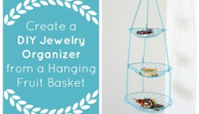 Create a DIY Jewelry Organizer from a Hanging Fruit Basket