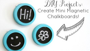 DIY Projects: Create Mini Magnetic Chalkboards!