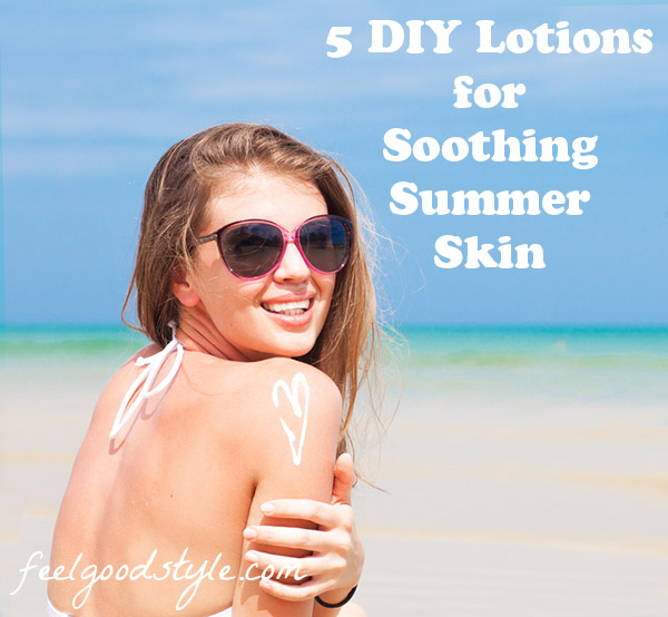 5 DIY Body Lotion Recipes for Summer Skin