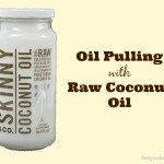 Oil Pulling with Raw Coconut Oil