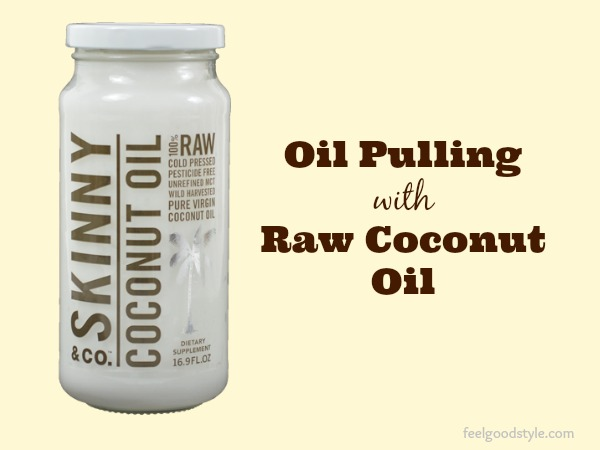 Coconut Oil Pulling with Raw Coconut Oil