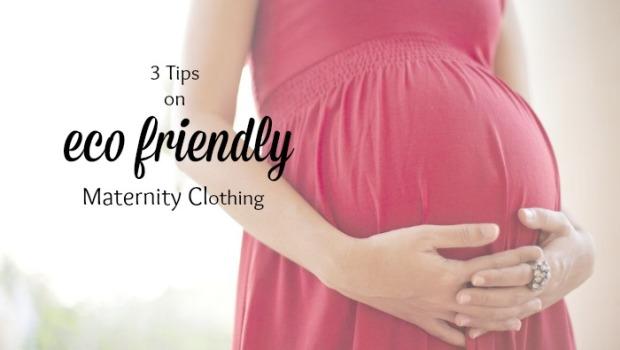 Eco Friendly Maternity Clothing