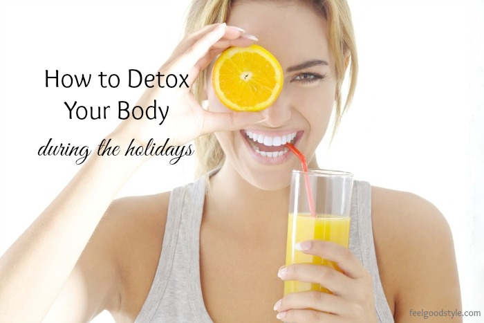 How to Detox Your Body During the Holidays