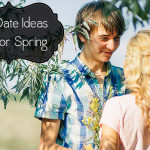 10 Awesome Spring Date Ideas