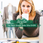 Help Build the Best Green Jobs Site EVER