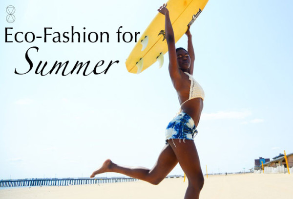 Eco-friendly fashion for summer