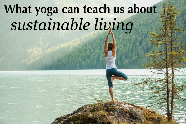 What yoga can teach us about sustainable fashion