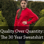 The 30 year sweatshirt and sustainable fashion